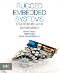 Rugged Embedded Systems (ISBN: 9780128024591)