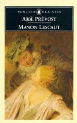 Manon Lescaut (ISBN: 9780140445596)