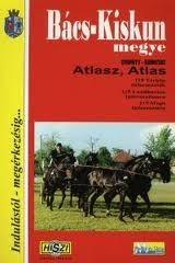 Bács-Kiskun megye atlasz (2007)
