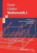 Mathematik 2 - Albert Fetzer, Heiner Fränkel (2012)