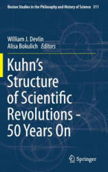 Kuhn's Structure of Scientific Revolutions - 50 Years on (ISBN: 9783319133829)