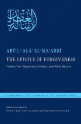 The Epistle of Forgiveness, Volume Two: Or, a Pardon to Enter the Garden: Hypocrites, Heretics, and Other Sinners (ISBN: 9780814771945)