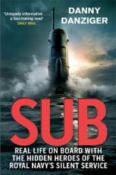 Sub - Real Life on Board with the Hidden Heroes of the Royal Navy's Silent Service (2012)