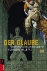 Der Glaube - Hubertus Halbfas (2010)