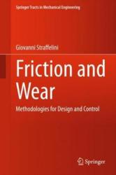 Friction and Wear - Methodologies for Design and Control (ISBN: 9783319058931)