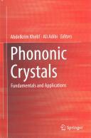 Phononic Crystals - Abdelkrim Khelif, Ali Adibi (ISBN: 9781461493921)