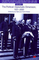 The History of Anglo-Japanese Relations, 1600-2000: Volume II: The Political-Diplomatic Dimension, 1931-2000 (ISBN: 9780333770986)