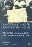 Language, Ethnicity and the State, Volume 2: Minority Languages in Eastern Europe Post-1989 - Minority Languages in Eastern Europe Post-1989 (ISBN: 9780333929247)