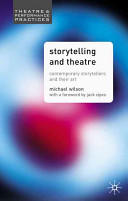 Storytelling and Theatre - Contemporary Professional Storytellers and Their Art (ISBN: 9781403906649)