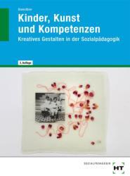 Kinder, Kunst und Kompetenzen (2010)