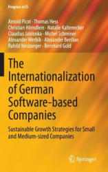 Internationalization of German Software-Based Companies - Sustainable Growth Strategies for Small and Medium-Sized Companies (ISBN: 9783319135472)