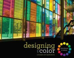Designing with Color - Chris Dorosz (ISBN: 9781563678592)