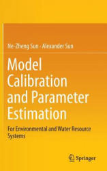 Model Calibration and Parameter Estimation - For Environmental and Water Resource Systems (ISBN: 9781493923229)