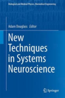 New Techniques in Systems Neuroscience - Adam D. Douglass (ISBN: 9783319129129)
