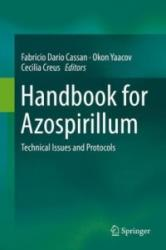 Handbook for Azospirillum - Technical Issues and Protocols (ISBN: 9783319065410)