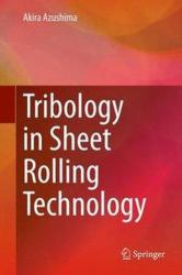 Tribology in Sheet Rolling Technology (ISBN: 9783319172255)