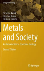 Metals and Society - An Introduction to Economic Geology (ISBN: 9783319172316)