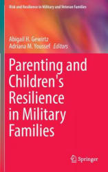 Parenting and Children's Resilience in Military Families (ISBN: 9783319125558)