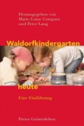Waldorfkindergarten heute (2011)