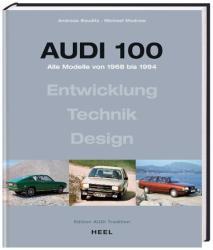Audi 100 - Andreas Bauditz, Michael Modrow (2008)
