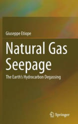 Natural Gas Seepage - The Earth's Hydrocarbon Degassing (ISBN: 9783319146003)