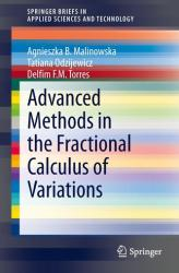 Advanced Methods in the Fractional Calculus of Variations (ISBN: 9783319147550)