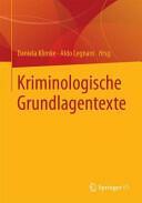 Kriminologische Grundlagentexte (ISBN: 9783658065034)