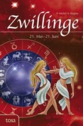 Zwillinge - P. Michel, A. Wagner (2011)
