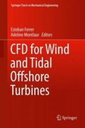 Cfd for Wind and Tidal Offshore Turbines (ISBN: 9783319162010)