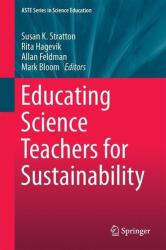 Educating Science Teachers for Sustainability (ISBN: 9783319164106)
