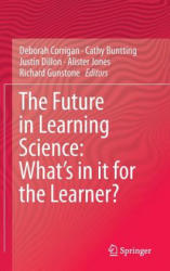 Future in Learning Science (ISBN: 9783319165424)
