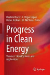 Progress in Clean Energy, Volume 2: Novel Systems and Applications - Novel Systems and Applications (ISBN: 9783319170305)