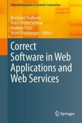 Correct Software in Web Applications and Web Services (ISBN: 9783319171111)