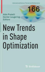 New Trends in Shape Optimization (ISBN: 9783319175621)