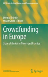 Crowdfunding in Europe - State of the Art in Theory and Practice (ISBN: 9783319180168)