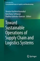 Toward Sustainable Operations of Supply Chain and Logistics Systems (ISBN: 9783319190051)
