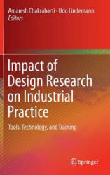Impact of Design Research on Industrial Practice (ISBN: 9783319194486)
