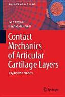 Contact Mechanics of Articular Cartilage Layers - Asymptotic Models (ISBN: 9783319200828)