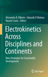 Electrokinetics Across Disciplines and Continents - New Strategies for Sustainable Development (ISBN: 9783319201788)