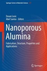 Nanoporous Alumina - Dusan Losic, Abel Santos (ISBN: 9783319203331)