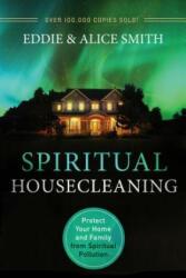 Spiritual Housecleaning, 3rd Ed (ISBN: 9780800795924)