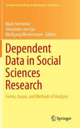 Dependent Data in Social Sciences Research - Forms, Issues, and Methods of Analysis (ISBN: 9783319205847)