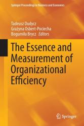 Essence and Measurement of Organizational Efficiency (ISBN: 9783319211381)