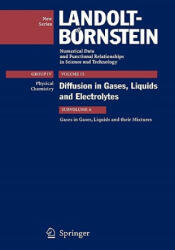 Gases in Gases, Liquids and their Mixtures - J. Winkelmann (ISBN: 9783540624295)