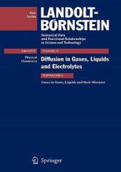 Gases in Gases, Liquids and their Mixtures - J. Winkelmann (ISBN: 9783540624295)