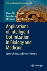 Applications of Intelligent Optimization in Biology and Medicine - Current Trends and Open Problems (ISBN: 9783319212111)