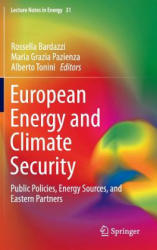 European Energy and Climate Security - Public Policies, Energy Sources, and Eastern Partners (ISBN: 9783319213019)
