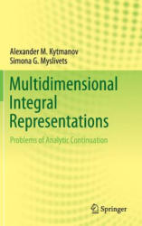 Multidimensional Integral Representations - Problems of Analytic Continuation (ISBN: 9783319216584)