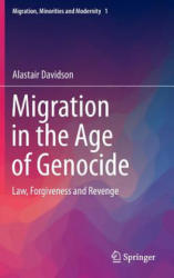 Migration in the Age of Genocide - Alastair Davidson (ISBN: 9783319218489)