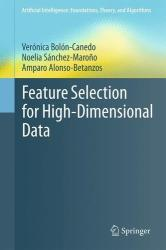 Feature Selection for High-Dimensional Data (ISBN: 9783319218571)